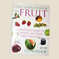 The Complete Book of Fruit by Dick Pijpers HCDJ Like New
