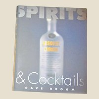 Complete Book of Spirits and Cocktails by David Broom HCDJ 1st Edition 1st Printing, Nearly New