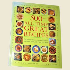 """""""500 All-Time Great Recipes"""" Complete Cookbook; Large Hardcover, Like New"""