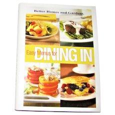 Easy Menus for Dining in by Better Homes & Gardens HCDJ Like New