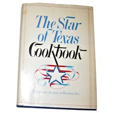 The Star of Texas Cookbook ~ Junior League of Houston ~ HCDJ 1983 1st Edition 3rd Printing