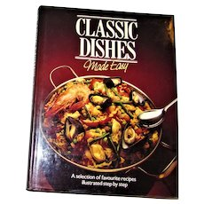 Classic Dishes Made Easy by Mechthild Piepenbrock  and C P Fisher HCDJ Published by Hamlyn of London 1983