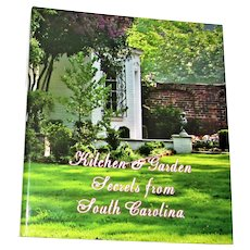 Kitchen & Garden Secrets from South Carolina by The Garden Club of South Carolina Hardcover Spiral Bound 1st Edition 1st Printing (2000 copies) Like New