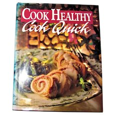 Cook Healthy: Cook Quick by Cathy Wesler HCDJ Nearly New