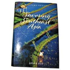 Williams-Sonoma: Savoring Southeast Asia by Joyce Jue HCDJ Nearly New