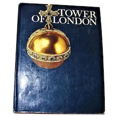 TOWER OF LONDON by Christopher Hibbert HCDJ 1971 1st/1st Newsweek Wonders of Man Series