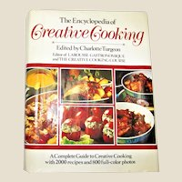 The Encyclopedia of Creative Cooking by Charlotte Turgeon HCDJ 1985