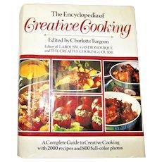 The Encyclopedia of Creative Cooking by Charlotte Turgeon HCDJ 1985