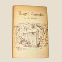 Things I Remember - Early 1900's Life In Columbia, South Carolina  by Zan Heyward 1964 HCDJ 1st Edition Illustrated