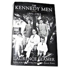 The Kennedy Men: 1901-1963 by Laurence Leamer HCDJ 1st Edition, Like New