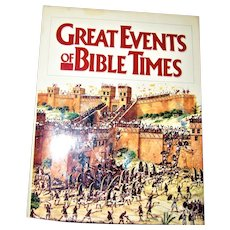Great Events of Bible Times: New Perspectives on the People, Places, and History of the Biblical World HCDJ Signed by two Contributors, Nearly New