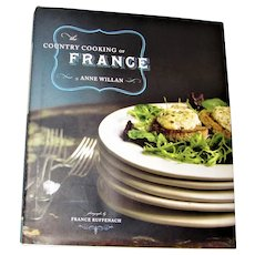 The Country Cooking of France by Anne Willan HCDJ 1st Edition 1st Printing, Like New