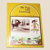 My Fun With Learning Plants and Animals All About You Book #3 HC 1990