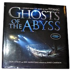 Ghosts of the Abyss: A Journey into the Heart of the Titanic by Cameron, James HCDJ Like New