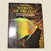 "Reader's Digest ""Secrets of the Seas – Marvels and Mysteries of Oceans and Islands, 1972 HCDJ Illustrated"