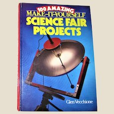 100 Make-it-yourself Science Fair Projects by Glen Vecchione, Hardcover VG