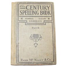 1909, The New Century Spelling Book part II, Hardcover, VG