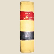Antique, Laws of the General Assembly of the Commonwealth of Pennsylvania Passed at the Session of 1915 HC VG+