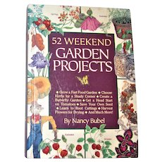 52 Weekend Garden Projects by Nancy Bubel HC 1992 1st Edition 1st Printing, Nearly New