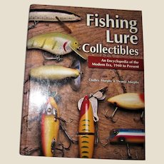 Fishing Lure Collectibles : An Encyclopedia of the Modern Era, 1940 to Present, HC Like New