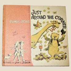 Just Around the Corner by Leland B. Jacobs 1964 HC 1st Edition VG+