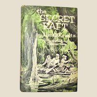 1965, The Secret Raft by Hazel Krantz, illustrations by Charles Geer, Hardcover, Weekly Reader, VG