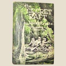 1965, The Secret Raft by Hazel Krantz, illustrations by Charles Geer, Hardcover, Weekly Reader, VG