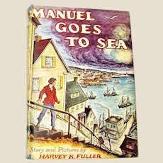 Manuel Goes To Sea by Harvey K. Fuller HCDJ 1948 1st Ed, Boy's Adventure Story, Good +