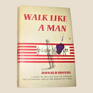Walk Like A Man by Donald Honig HCDJ 1961 1st Edition, Civil War, VG