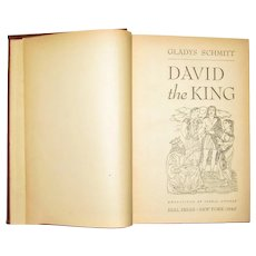 David the King by Gladys Schmitt HC 1946 1st Edition, Dial Press, Illustrated VG+