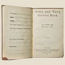 1917, Army and Navy Service Book, 3rd Printing, WW1 Era, Protestant Prayer & Hymn Book