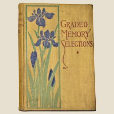 Graded Memory Selections (Poems) Art Nouveau Book, Arranged by Waterman, McClymonds, and Hughes HC 1903 Blue Irises, Excellent