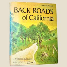 Back Roads of California by Earl Thollander HCDJ 1971 1st Edition, 1st Printing, Heavily Illustrated Travel, VG+