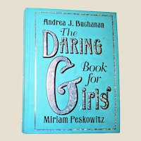 The Daring Book for Girls by Miriam Peskowitz & Andrea J. Buchanan (Hardcover) Age Range 9-12, Nearly New
