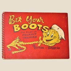 1944 Bet Your Boots (comics) The Story of Recruit Training (WWII) by Ritter & Gadbois VG+