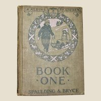 1916 Aldine Readers Book One Spaulding & Bryce Hardcover VG+