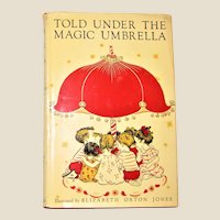1952 Told Under the Magic Umbrella, Illustrated by Elizabeth Orton Jones, Children Short Stories HCDJ 1st Edition,15th Printing, VG+
