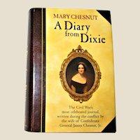 A Diary from Dixie by Mary Boykin Chesnut HCDJ 1997 Like New