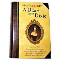 A Diary from Dixie by Mary Boykin Chesnut HCDJ 1997 Like New