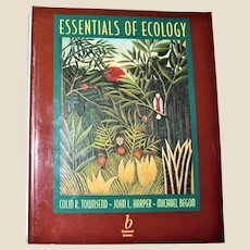 Essentials of Ecology by John L. Harper, Colin R. Townsend and Michael Begon – Softcover 1st Edition 1st Printing, Nearly New