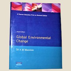 Global Environmental Change (second edition) by Dr. A M Mannion Paperback 2nd Edition, Nearly New