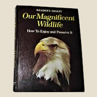 "Readers Digest ""Our Magnificent Wildlife"" - How to Enjoy and Preserve It, 1975 Hardcover, Nearly New"