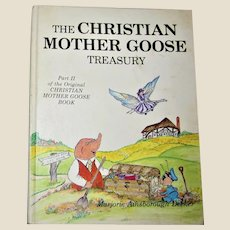 The Christian Mother Goose Treasury By Marjorie Ainsborough Decker VG+