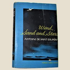 Wind, Sand and Stars (Illustrated edition) HCDJ – January 1, 1940 by Antoine de Saint-Exupery Translated by Lewis Galantiere Illustrated by John O'H. Cosgrave, Rare VG+