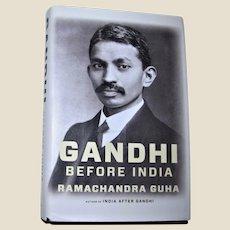 Gandhi Before India by Ramachandra Guha | HCDJ | VG+