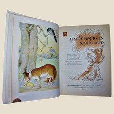 Happy Hours in Storyland vol. 2 The Bookshelf for Boys & Girls Hardcover 1985 VG+