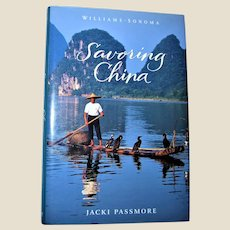 Savoring China: Recipes and Reflections on Chinese Cooking by Jacki Passmore, Williams-Sonoma, Large HCDJ 1st Edition 1st Printing, Like New