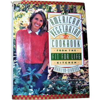 American Vegetarian Cookbook from Fit For Life Kitchen by Marilyn Diamond HCDJ 1990 1st Edition 1st Printing, VG+