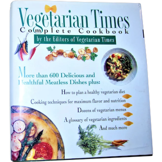 Vegetarian Times Complete Cookbook by Lucy Moll & Vegetarian Times Magazine HCDJ 1995 1st Edition 1st Printing, VG