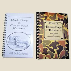 Duck Soup and Other Fowl Recipes & Camouflage Cuisine Wild Game & Seafood Cookery - Game Birds, Duck, Venison, Spiral-Bound 1994 & 1998, Both Near Mint